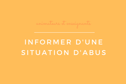 Informer d'une situation d'abus